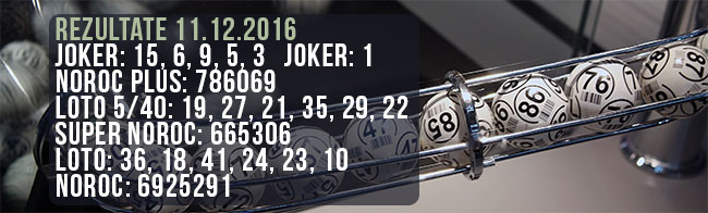 rezultate loto 11.12.2016